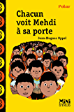 Chacun voit Mehdi à sa porte (Mini Syros Polar)