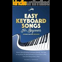 Easy Keyboard Songs for Beginners: Master Music Reading