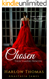 Chosen: Their Vampire Princess (A Reverse Harem Paranormal Romance): Book 1
