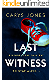 Last Witness: A gripping psychological thriller that will keep you guessing