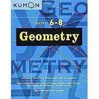 Geometry: Grade 6-8 (Kumon Middle School Geometry) (Kumon Math Workbooks)