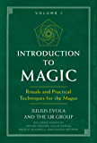 Introduction to Magic: Rituals and Practical Techniques for the Magus (English Edition)