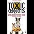 Toxic croquettes: Aliments industriels, antibiotiques, vaccins… Pourquoi ils rendent nos animaux malades, comment s'en passer