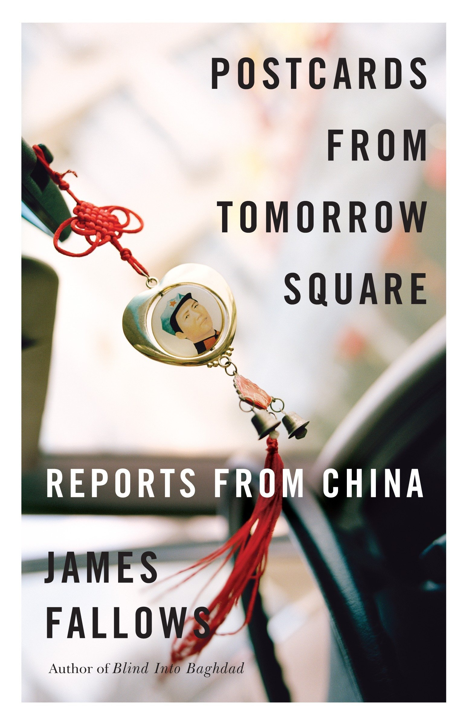 postcards from tomorrow square reports from china james fallows