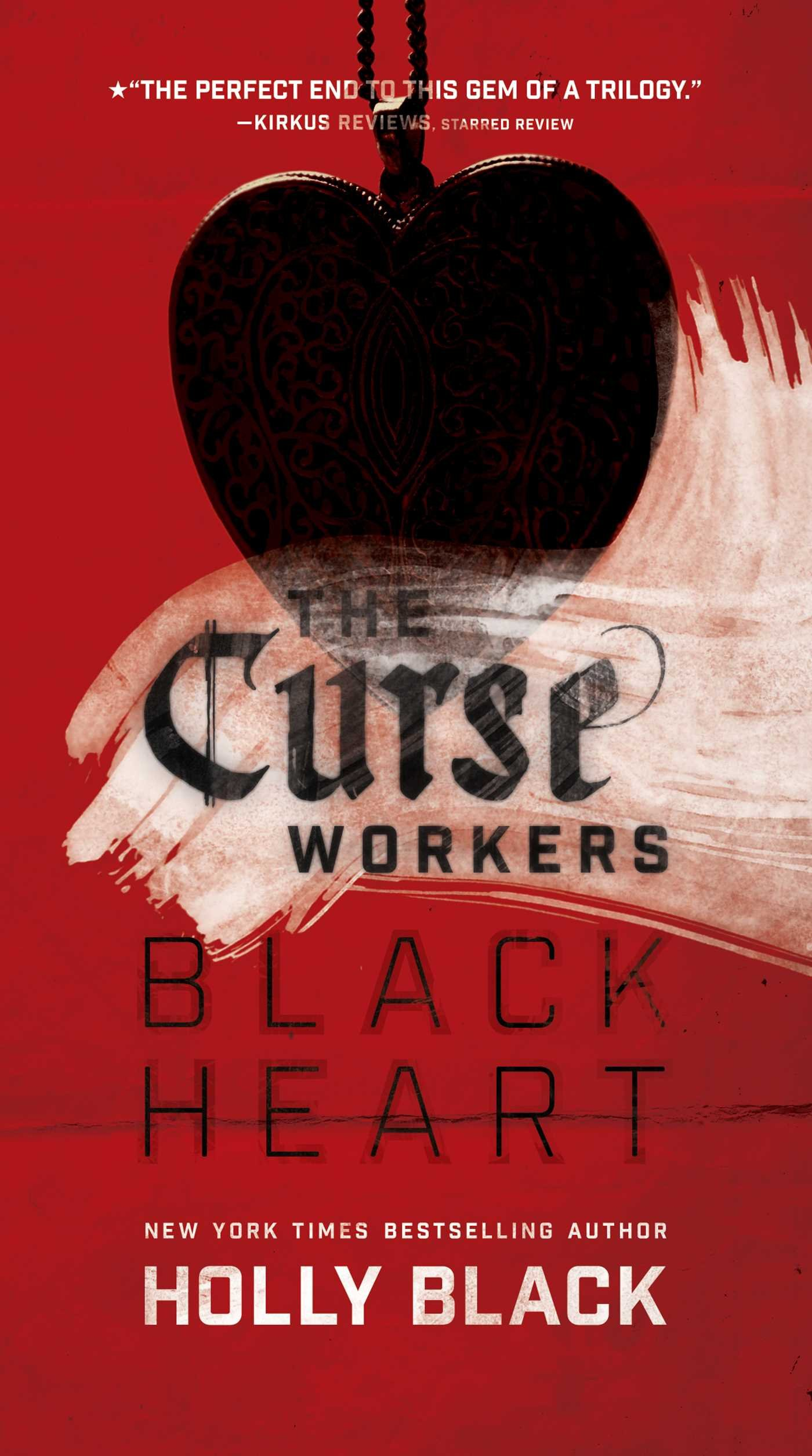 Black Heart (The Curse Workers): Holly Black: 9781481444552 ...