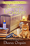 Nursing A Grudge (A Humorous Cozy Mystery) (A Maternal Instincts Mystery Book 4) (English Edition)