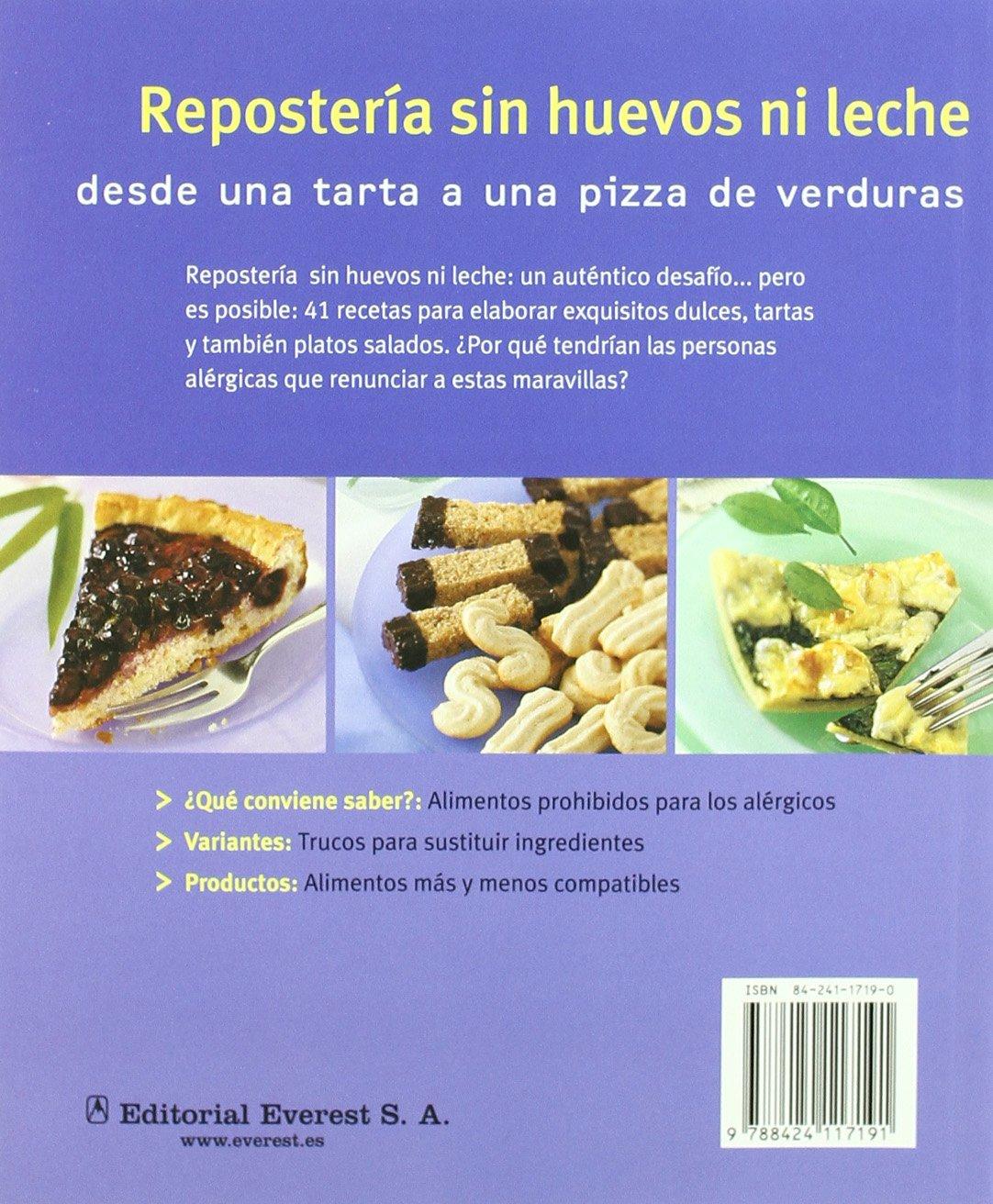 Reposteria Sin Huevos Ni Leche (Spanish Edition): Ilka Saager: 9788424117191: Amazon.com: Books