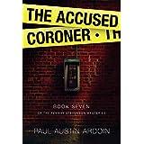 The Accused Coroner (Fenway Stevenson Mysteries Book 7)