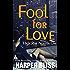 Fool for Love (High Rise Novella One): A Lesbian Romance Series