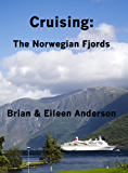 Cruising:The Norwegian Fjords