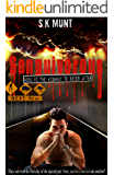 Sanguivorous: Book #2 The Highway To Never After