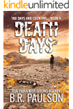 Death Days: a women's fiction apocalyptic thriller (180 Days and Counting... Series Book 6)