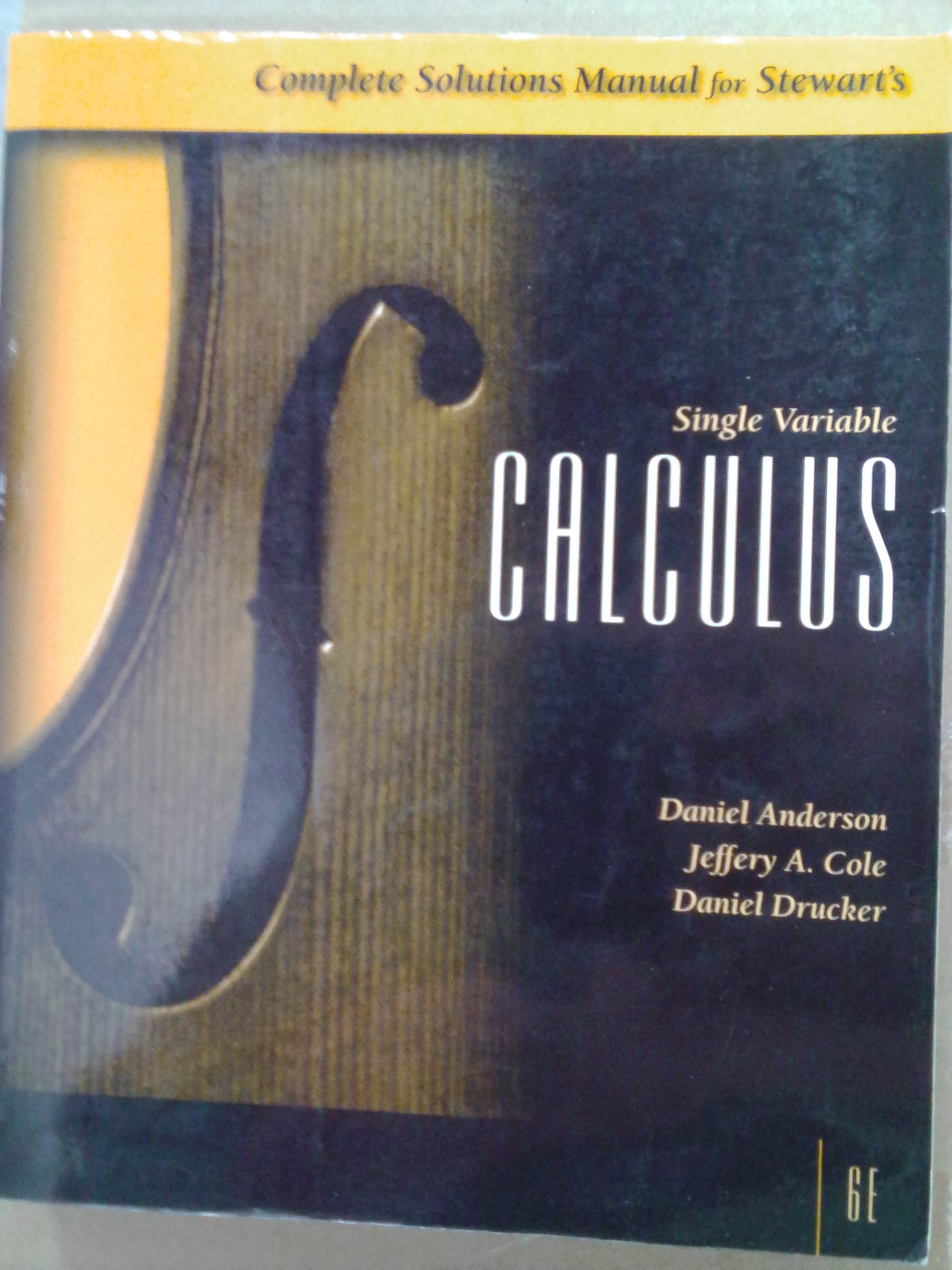 complete solutions manual for single variable calculus sixth rh amazon com stewart calculus 6th edition solution manual stewart multivariable calculus 6e solutions manual pdf