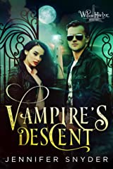 Vampire's Descent (Willow Harbor Book 2) Kindle Edition