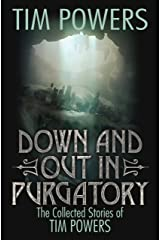 Down and Out in Purgatory Kindle Edition