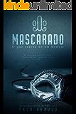 O Mascarado: O que restou de um homem