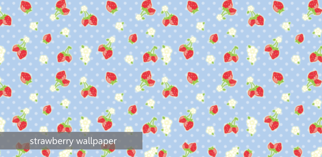Amazon Com Cute Strawberry Wallpaper Appstore For Android
