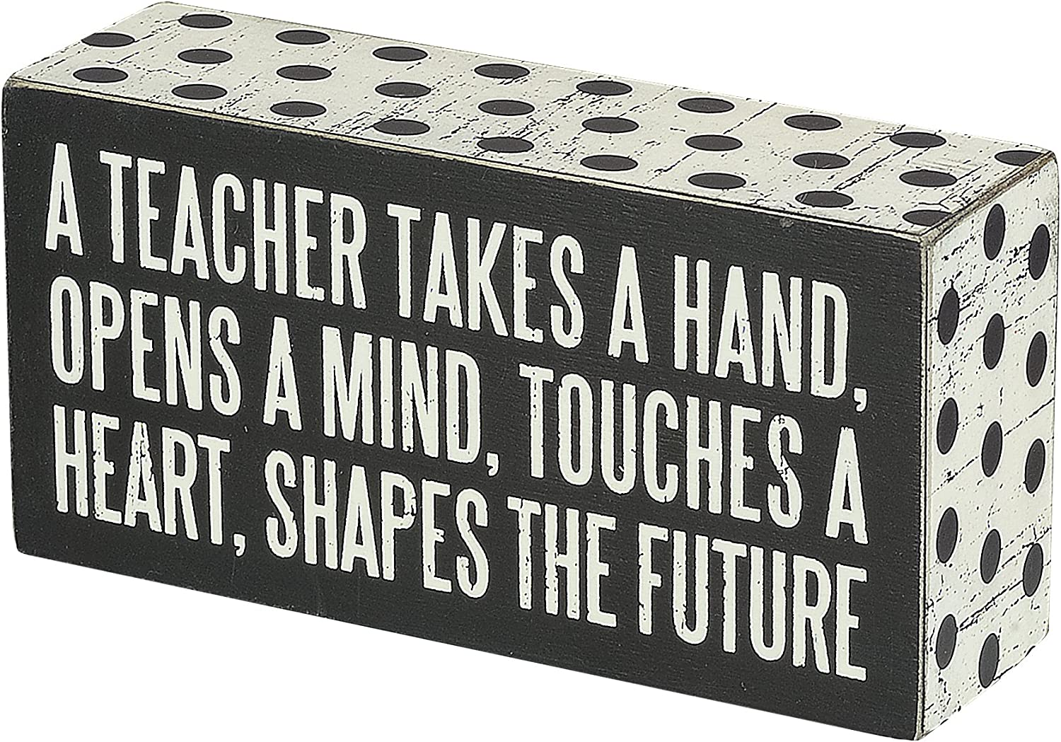 A Teacher Shapes the Future Sign