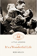 52 Little Lessons from It's a Wonderful Life Kindle Edition