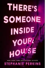 There's Someone Inside Your House Kindle Edition