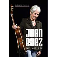 Joan Baez: The Last Leaf book cover