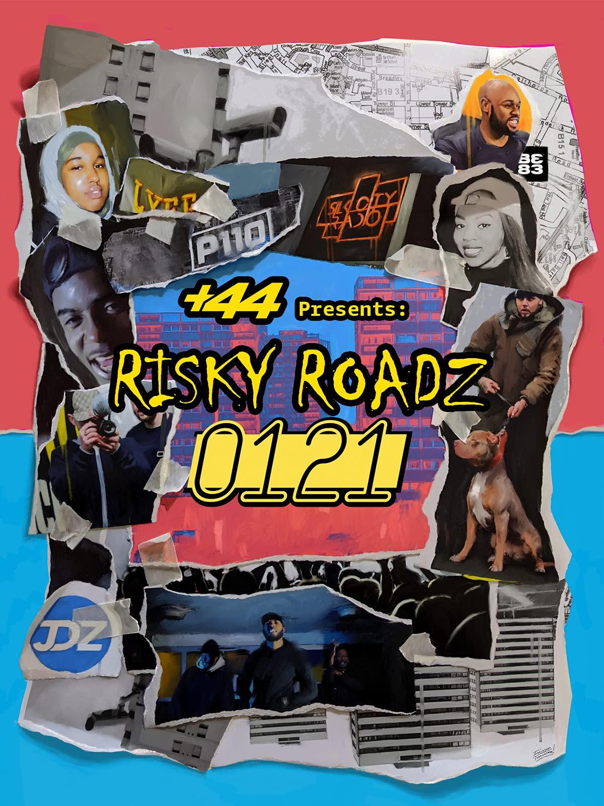 +44 Presents: Risky Roadz 0121