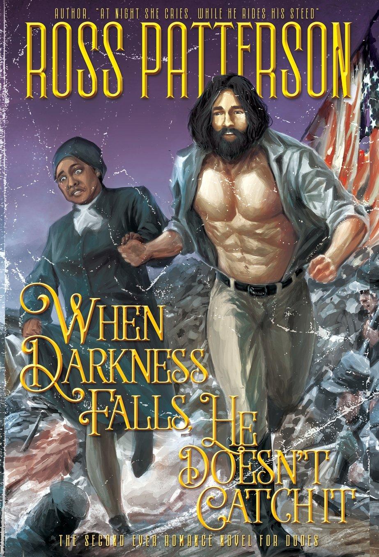 When Darkness Falls, He Doesn't Catch It