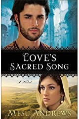 Love's Sacred Song (Treasures of His Love Book #2): A Novel Kindle Edition
