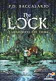 I guardiani del fiume. The Lock: 1