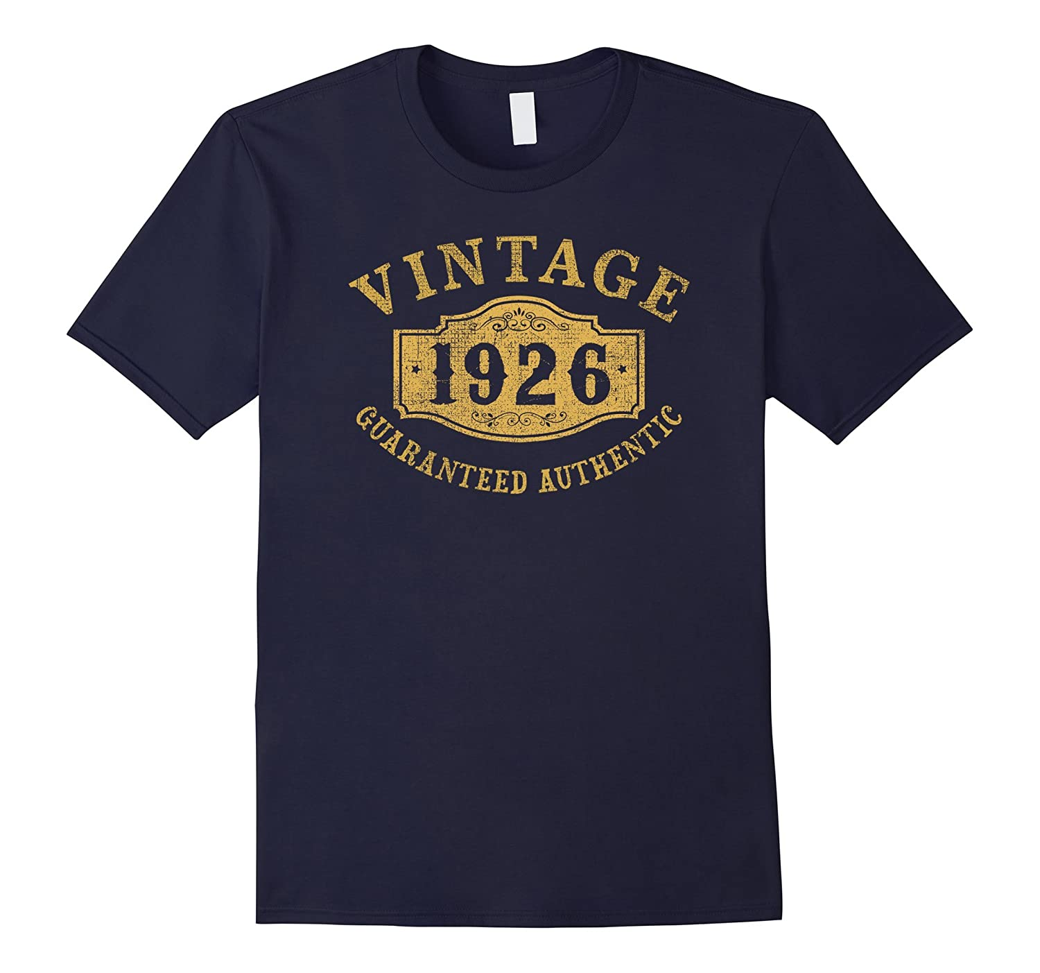 1926 Authentic 91 years old 91st B-day Birthday Gift T-Shirt-4LVS