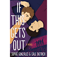 If This Gets Out: A Novel