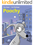 Children's book: Poochy: Adventure Rhyming Story for all dogs lovers with a surprising end