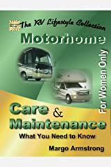 For Women Only: Motorhome Care & Maintenance Kindle Edition
