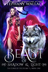 Beast of Shadow & Light: A Wolf Shifter Romance (The Curse of the Lycan Shifter Universe Book 1) Kindle Edition