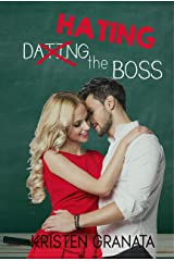 Hating the Boss Kindle Edition