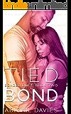 Tied Bond: (Belle & Ford: Easton Family Saga) (Bonded Duet Book 2)