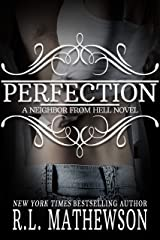 Perfection (A Neighbor From Hell Series Book 2) Kindle Edition
