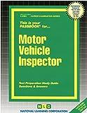 Motor Vehicle Inspector (Career Examination Series)