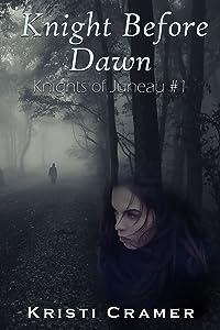 Knight Before Dawn (Knights of Juneau Book 1)