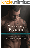 Raising Ryann (Bad Boy Reformed 1) (English Edition)