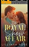 The Royal Show Affair (Falling for a Cowboy Book 1)