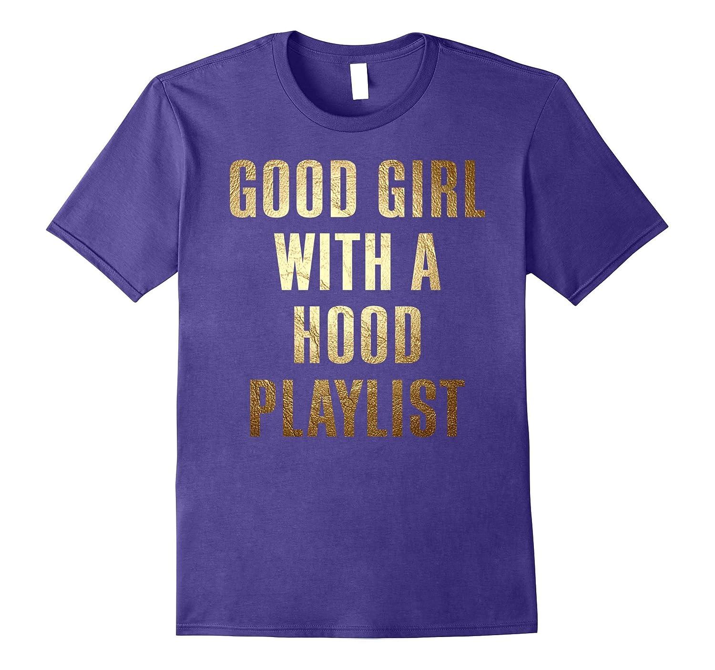 Good Girl with a Hood Playlist T-Shirt-CD