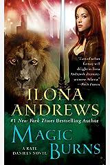 Magic Burns (Kate Daniels Book 2) Kindle Edition