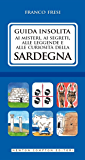 Guida insolita ai misteri, ai segreti, alle leggende e alle curiosità della Sardegna (eNewton Manuali e Guide)