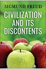 Civilization and Its Discontents Kindle Edition