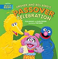 Grover And Big Bird's Passover