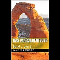 Das Marsabenteuer: Band 1 von 3 (Weltraumabenteuer Triologie) (German Edition) book cover