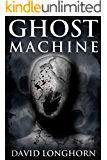 Ghost Machine: Paranormal & Supernatural Horror Story with Scary Ghosts (Mephisto Club Series Book 3)