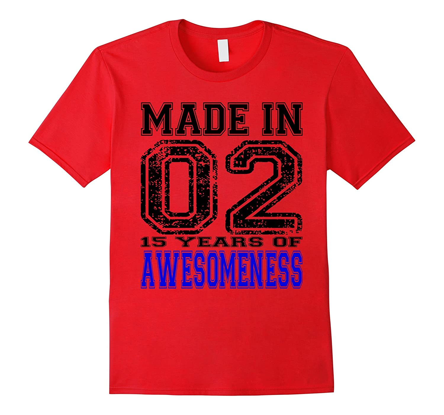 15 Years of Awesomeness Made In 02 15th Birthday Gift Shirt-TH