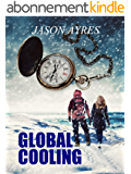 Global Cooling (The Time Bubble Book 2) (English Edition)